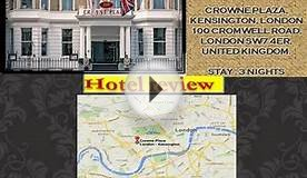 Crowne Plaza London Kensington - London Hotel